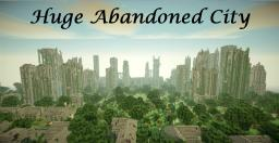 Minecraft Cinematic - Huge Abandoned City + Download! Minecraft Project