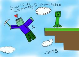 Sacrifices are made, risks are taken. Minecraft Blog