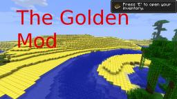 [1.4.5]The Golden Mod (Super cool deserts!) Minecraft Mod