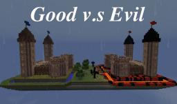 Good v.s Evil (PvP Map) Minecraft Project