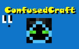ConfusedCraft [Discontinued - 1.4.7 Support Only]