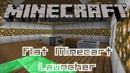 "Redstone - ""Flat"" Minecart Launcher (Tutorial) Minecraft Map & Project"
