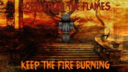 Born From The Flames - Desktop Wallpaper