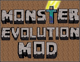 Monster Evolution Mod [Forge] [1.6.4] (Beta) Minecraft