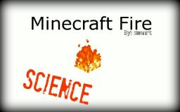 Minecraft Science- How Hot Is Minecraft Fire? Minecraft