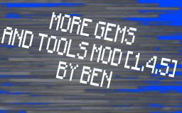 More Gems And Tools Mod [1.4.5] Minecraft Mod
