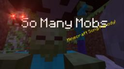 So Many Mobs (A Minecraft Parody of Simple Plan's Save You) Minecraft Blog
