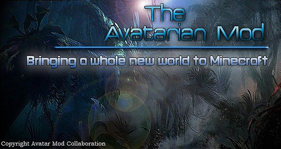 WIP The Avatar Mod  A New World  Developed by Cube Modding