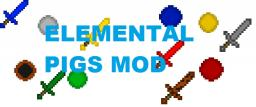 ELEMENTAL PIGS MOD!! Minecraft Mod