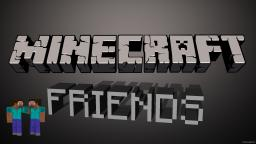 Friends (map for 2 players) Minecraft Map & Project