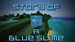 Story of a Blue Slime [Fan made film] Minecraft Blog