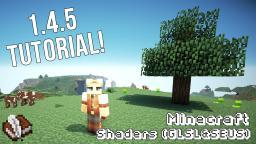 Minecraft Shaders (GLSL&SEUS) for 1.4.5 - Tutorial Minecraft