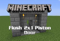 Flush Compact 2x1 Piston Door (tutorial) Minecraft Project