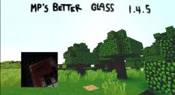 MP's Better Glass Minecraft Texture Pack