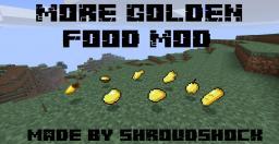 More Golden Foods! Mod [MODLOADER] Minecraft Mod