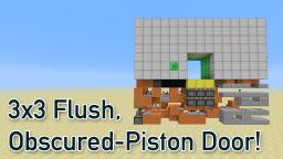 Ultra-Compact, 3x3 Flush Obscured-Piston Door - [12x15x4] Minecraft Map & Project