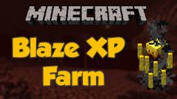 Blaze XP/Rods Farm , No Redstone ;) [Tutorial Included]