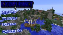 Exoplanet [1.4.7]  [Hardcore PvP][Extended Creative][PvP Games][Survival][24/7 NO LAG] Minecraft Server