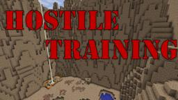Hostile Training- BETA Minecraft