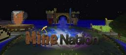 1.4.5 Already! ~Mine Nation~ Survival (out now!) [24/7] [No Lag] [Survival] [Economy] [Over 50 Plugins!] Minecraft Server
