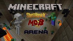 [1.4.5][SP/MP][SURVIVAL/ADVENTURE MAP] ShellHawk Mob Arena V1.1 Minecraft