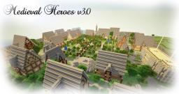 Medieval Heroes v3.0 [Factions] [PVP] [MobArena] [RolePlay] [CustomTerrain] Minecraft Server