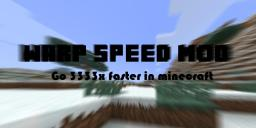Warp Speed Mod [Discontinued] [1.4.7] Minecraft Mod