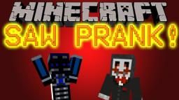 Minecraft Pranking: #1 - SAW Minecraft Blog Post