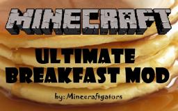 Ultimate Breakfast mod [1.4.7] *39 NEW BREAKFAST FOODS* [Modloader] {Reviews Appreciated} Minecraft Mod