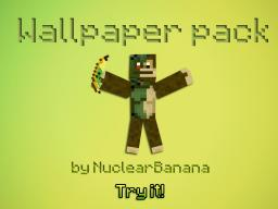 NuclearBanana's Wallpaper Pack Minecraft Blog