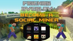 [MC1.7.2][Discontinued] FriendsOverlay 4.0 Minecraft