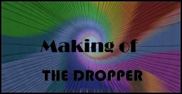THE DROPPER; Making of