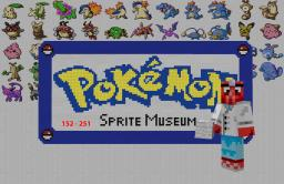 [WIP] Pokemon Sprite Museum #152 - #251 Minecraft Project