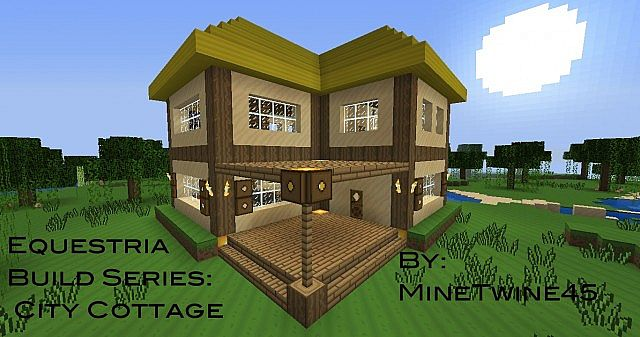 Equestria build series city cottage minecraft project for How to build a cottage home