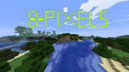 8 pixels Minecraft Texture Pack