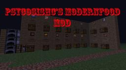 PsycosisHC's Modern Foods Mod! {Forge and Modloader Compatible} [31 New Food Items] (1.4.7)(Last Update) Minecraft Mod