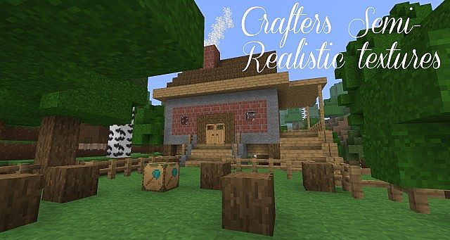 Crafters semi-realistic textures!