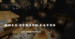 Gold Spring Caves Minecraft Project