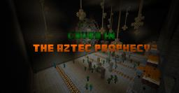 Caved In, The Aztec Prophecy... Minecraft Project