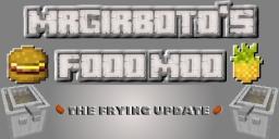 MrGirboto's Food Mod [1.4.6] [Forge] [SMP] [Updated Jan. 8 | v3] Minecraft Mod