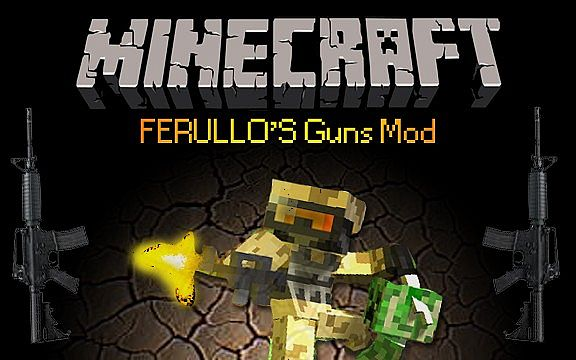 1 6 4] Ferullo's Guns Mod [2 9 2] Minecraft Mod
