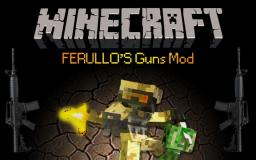 [1.6.4] Ferullo's Guns Mod [2.9.2] Minecraft Mod