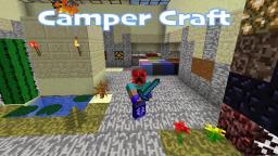 Camper Craft v1.0.5 Minecraft Texture Pack