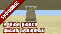 2 wide ceiling staircase Minecraft