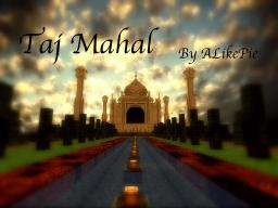 Taj Mahal Minecraft Map & Project