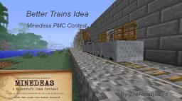 Minedeas: Better Trains Minecraft Blog