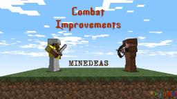 Combat Improvements [Minedeas] Minecraft Blog Post