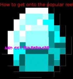 How to Get onto the popular reel and earn subscribers! Minecraft Blog