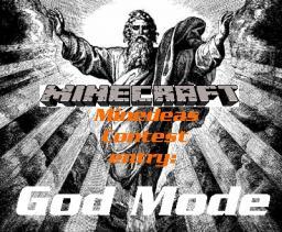 Minedeas contest entry: The God Mode Minecraft Blog