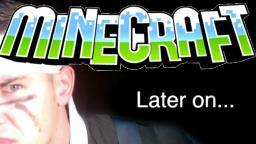 Later on... Minecraft Blog